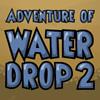 игра Приключения капли воды 2