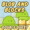игра BLOB-объектов и блоков двойной квест