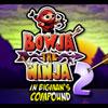 игра Bowja ниндзя 2 внутри комплекса Bigmans